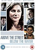 Above the Street Below the Water [DVD]