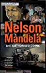 Nelson Mandela - The Authorized Comic...