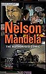 Nelson Mandela - The Authorized Comic...