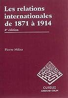 Les relations internationales de 1871 à 1914 - 4e édition