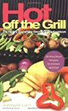 img - for Hot Off The Grill: The Healthy Exchanges Electric Cookbook (Healthy Exchanges Cookbooks) book / textbook / text book