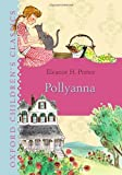 Pollyanna (Oxford Childrens Classics)