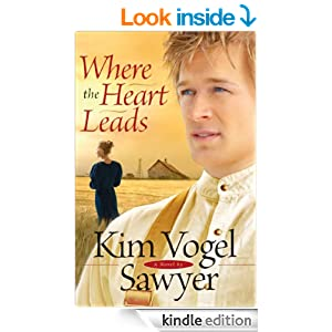 Where the Heart Leads (Heart of the Prairie Book #2)