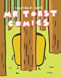 img - for Mr Toast Comics Number 1 book / textbook / text book