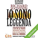 Io sono leggenda Audiobook by Richard Matheson Narrated by Osmar Miguel Santucho