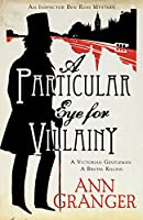 A Particular Eye for Villainy (Lizzie Martin 4)