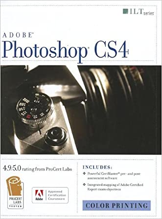 Photoshop Cs4: Color Printing, Ace Edition + Certblaster + Data (ILT) written by Axzo Press