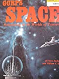 GURPS Space: Roleplaying in the Worlds of Tomorrow (1556340796) by William A. Barton