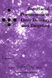 img - for Interfacial Phenomena in Drug Delivery and Targeting (Drug Targeting and Delivery) book / textbook / text book
