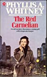 Red Carnelian (Coronet Books) (0340199288) by Whitney, Phyllis A.