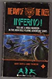 Inferno! (The Way of the Tiger Series) (0425113965) by Smith, Mark