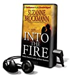 Into the Fire [With Earbuds] (Playaway Adult Fiction)