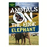 Elephant (Animals on the Edge)
