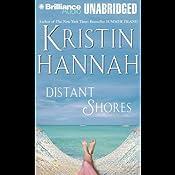 Distant Shores | [Kristin Hannah]