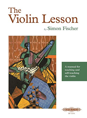 The Violin Lesson  a manual for teaching and self-teaching the violin
