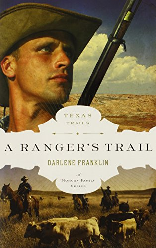 Image of A Ranger's Trail (The Texas Trail Series)