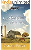An Amish Autumn: An Amish Christian Romance Set in Lancaster County (Amish Seasons Book 3)