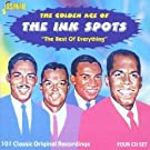 The Golden Age Of The Ink Spots: The Best Of Everything