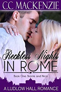 (FREE on 7/16) Reckless Nights In Rome by CC MacKenzie - http://eBooksHabit.com
