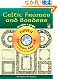 Celtic Frames and Borders CD-ROM and Book (Dover Electronic Clip Art)