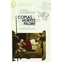 Coplas a la muerte de su padre (Castalia Didactica) (Spanish Edition) (Castalia didactica)