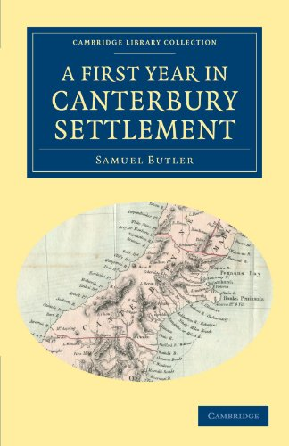 A First Year in Canterbury Settlement (Cambridge Library Collection - History of Oceania)