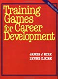 img - for Training Games For Career Development: 1986th (Sixth) Edition book / textbook / text book