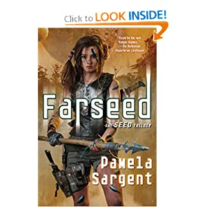 Farseed (Seed Trilogy) by Pamela Sargent