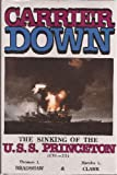 img - for Carrier Down: The Story of the Sinking of the U.S.S. Princeton (Cvl-23) book / textbook / text book