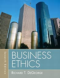 Business Ethics Richard T Degeorge
