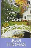 One True Heart: A Harmony Novel