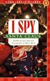 I Spy Santa Claus (Scholastic Reader, Level 1)