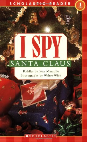 I Spy Santa Claus: Level 1 (Scholastic Reader Level 1)