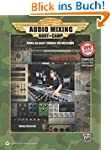 Audio Mixing Boot Camp: Hands-On Basi...