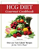 The HCG Diet Gourmet Cookbook
