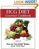 The HCG Diet Gourmet Cookbook