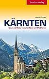 Kärnten: Natur und Kultur zwischen Alpen und Wörthersee (Trescher-Reihe Reisen)