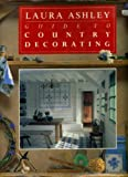"""""""Laura Ashley"""" Guide to Country Decorating"""