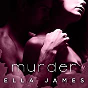 Murder: Sinful Secrets Series, Book 2 | Ella James