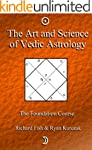 The Art and Science of Vedic Astrolog...