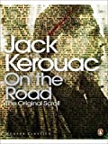 On the Road: The Original Scroll (Penguin Modern Classics) by Kerouac, Jack (2008) Jack Kerouac
