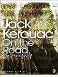 Jack Kerouac On the Road: The Original Scroll (Penguin Modern Classics) by Kerouac, Jack (2008)