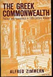 The Greek Commonwealth: Politics and Economics in Fifth-Century Athens
