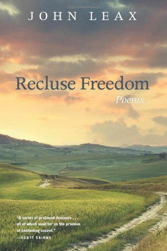 Recluse Freedom, John Leax