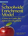 The Schoolwide Enrichment Model: A Ho...