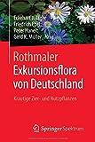 Image de Rothmaler - Exkursionsflora von Deutschland: Krautige Zier- und Nutzpflanzen