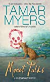 Monet Talks (A Den of Antiquity Mystery) (0060535172) by Myers, Tamar