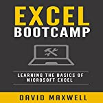 Excel Bootcamp: Learn the Basics of Microsoft Excel | David Maxwell