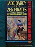 img - for Jade d'Arcy and the Zen Pirates book / textbook / text book