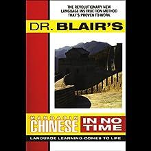 Dr. Blair's Mandarin Chinese in No Time Audiobook by Robert Blair Narrated by Robert Blair
